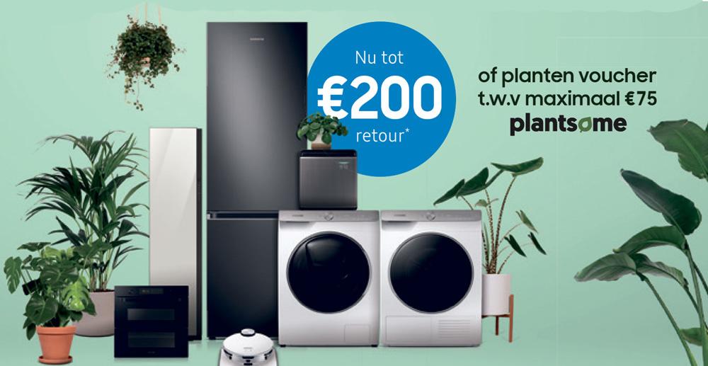 Samsung actie: Plantsome-voucher t.w.v. €75 óf tot €200 retour