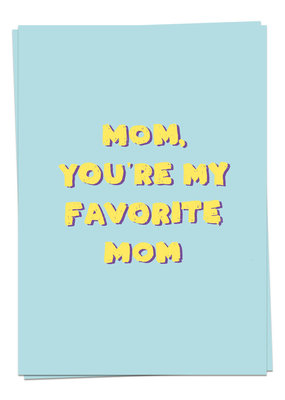 Kaart Blanche Mom, you're my favorite mom
