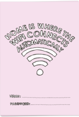 Kaart Blanche Home is where the wifi connects automatically