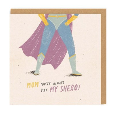 Mum My Shero
