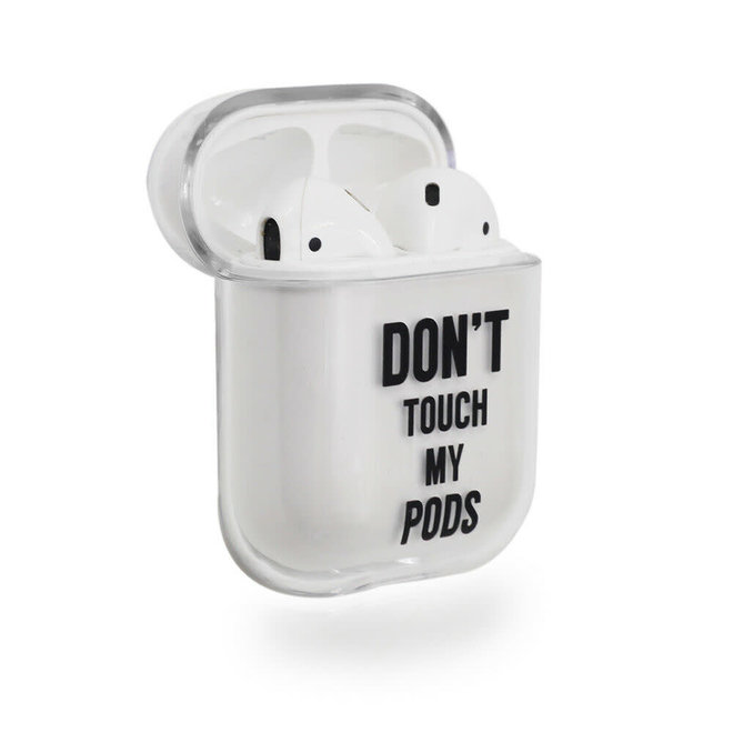 """Airpods cover """"Don't touch my pods"""""""