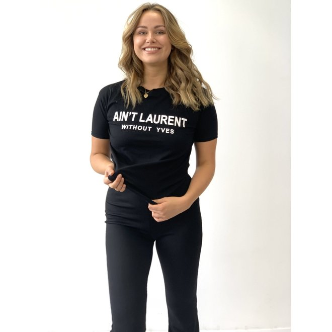 T-shirt Ain't Laurent Zwart