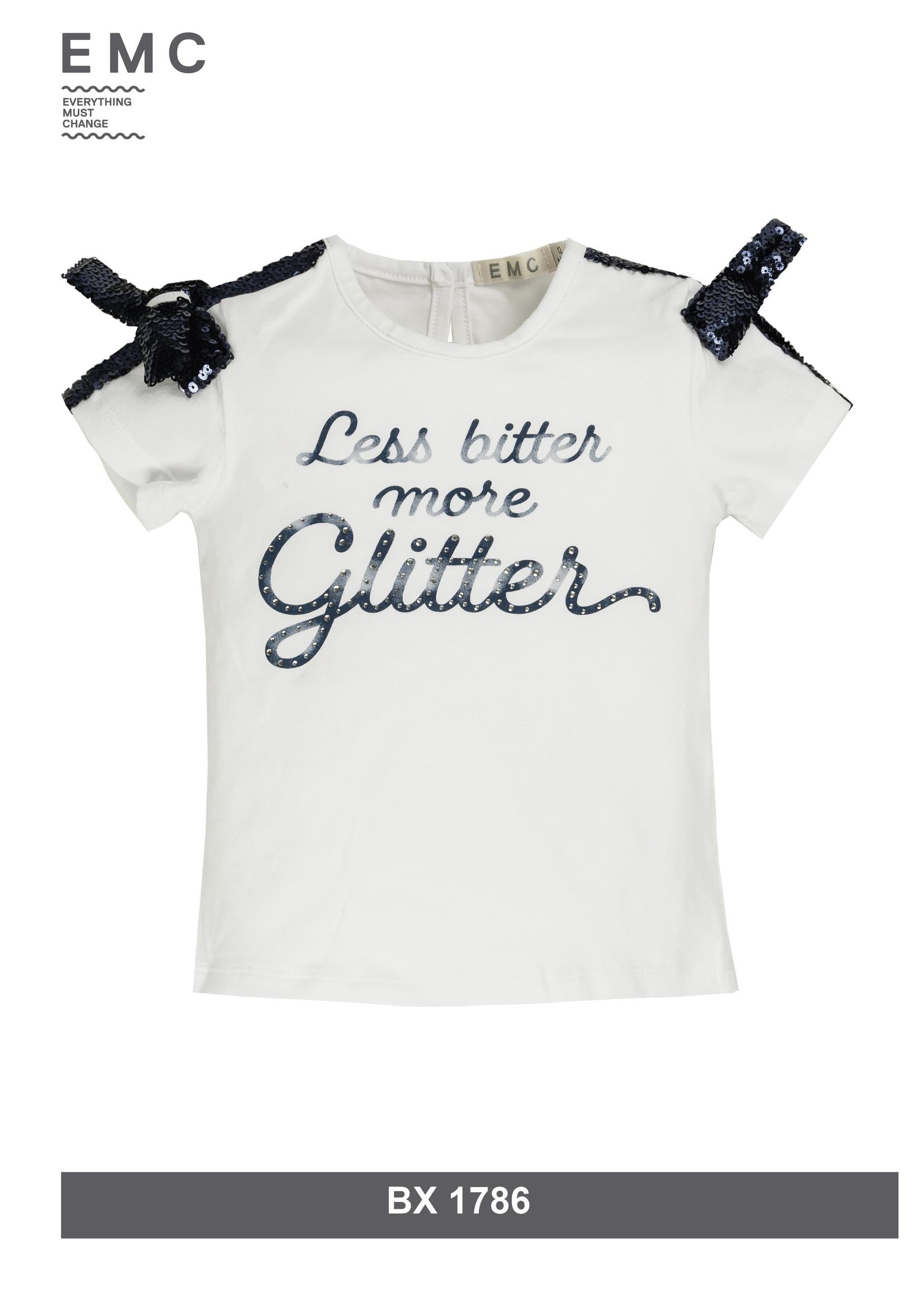 EMC EMC less bitter more glitter shirt