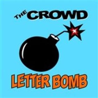 CROWD_ the -  Letter Bomb (VINYL)