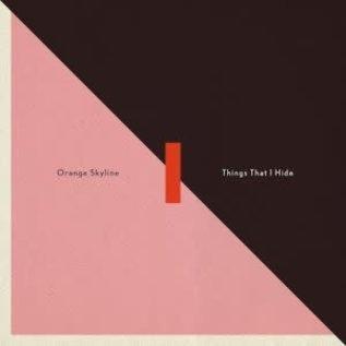 Orange Skyline - Things That I Hide   (VINYL)