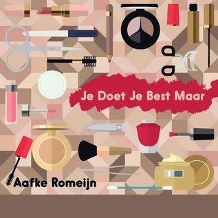Romeijn_ Aafke - Je Doet Je Best Maar   (VINYL)