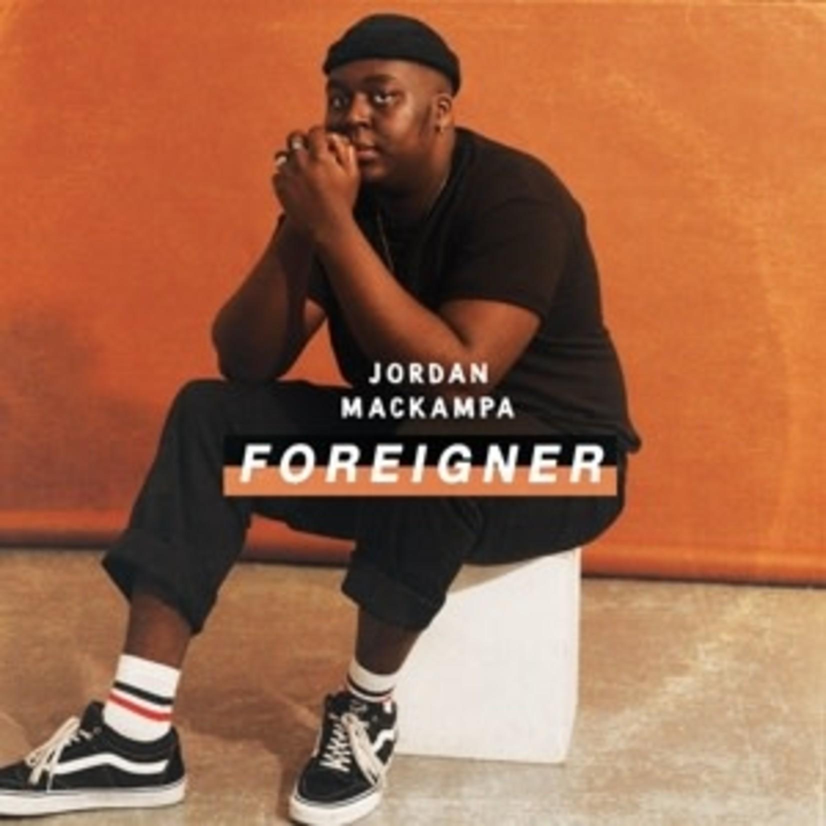 MACKAMPA_ JORDAN  - Foreigner   (VINYL)