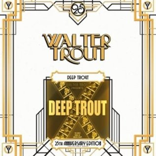 TROUT_ WALTER - DEEP TROUT =25TH..   (VINYL)