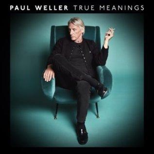 WELLER_ PAUL  - True Meanings (VINYL)