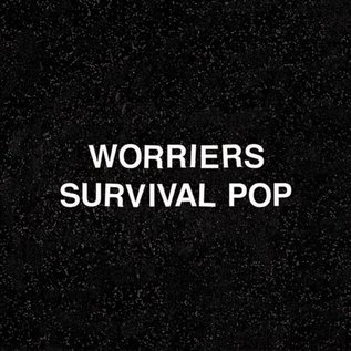 Worriers - Survival pop (VINYL)