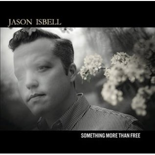 ISBELL_ JASON - Something More Than Free (VINYL)