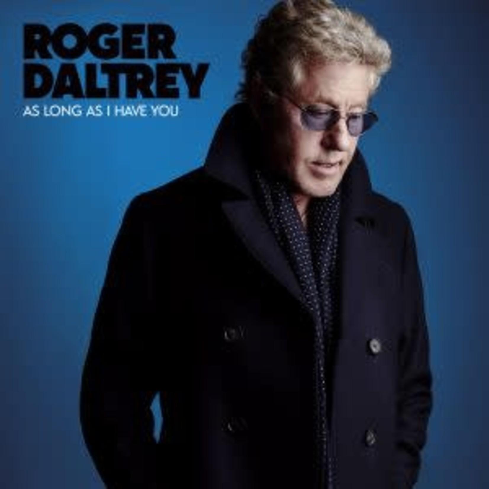 Daltrey_ Roger As Long As I Have You -Coloured  Blue vinyl   (VINYL)