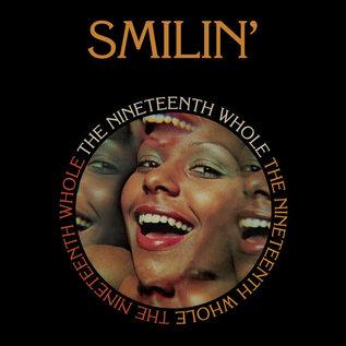 Nineteenth Whole - Smilin' - 500 Pcs./Original Eastbound Artwork  (VINYL)