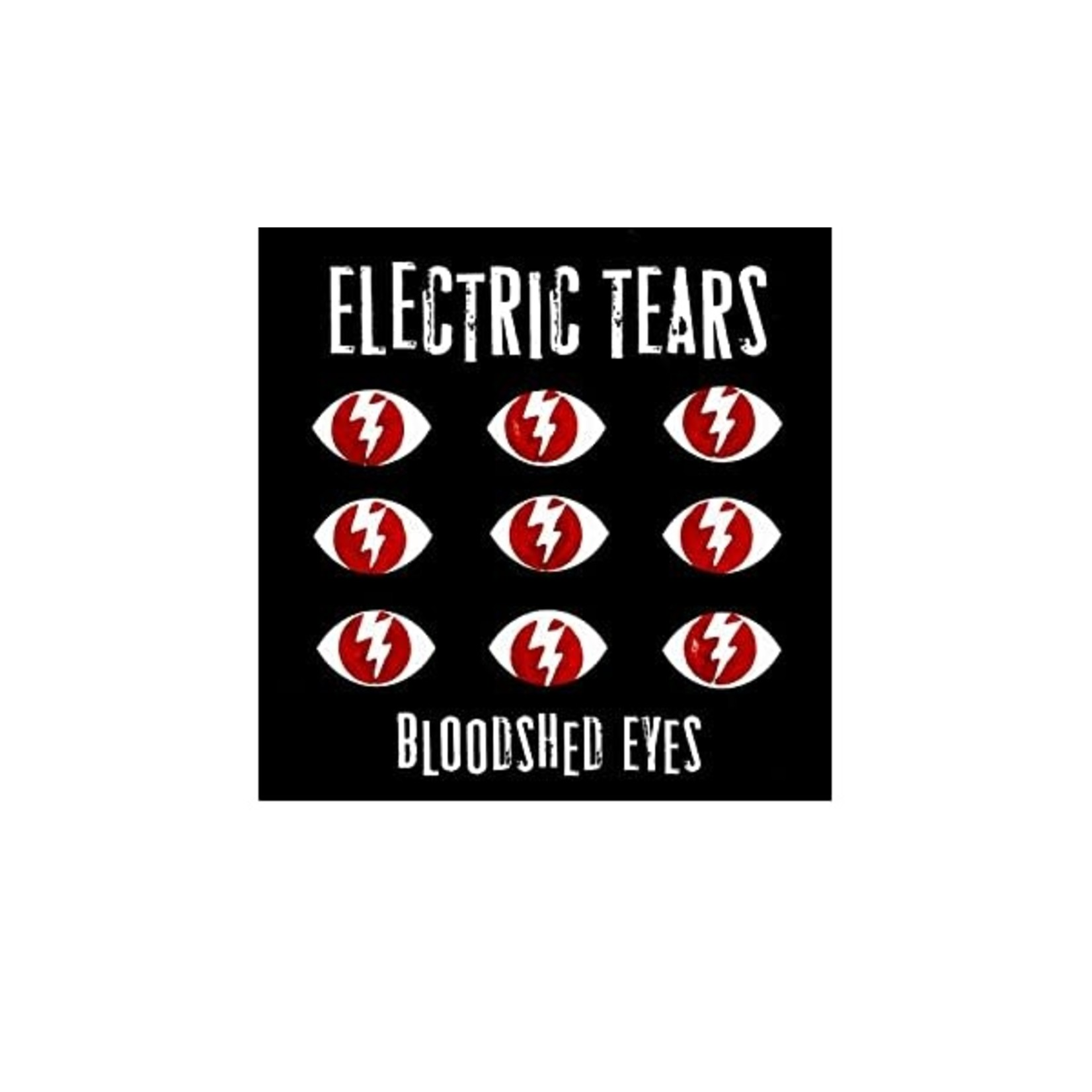 ELECTRIC TEARS - BLOODSHED EYES   (VINYL)