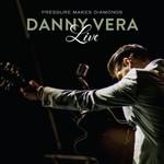 VERA_ DANNY - Live Pressure Makes Diamonds (LP)  (VINYL)