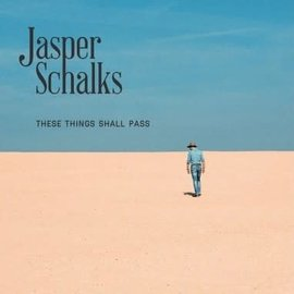 SCHALKS_JASPER -  These things shall pass (CD)