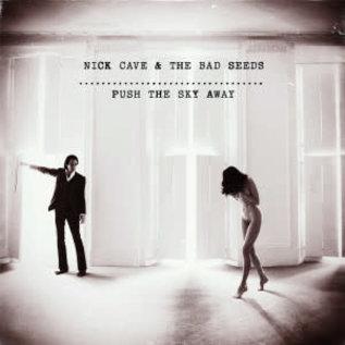 CAVE_ NICK & BAD SEEDS- PUSH THE SKY AWAY  (VINYL)