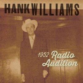 WILLIAMS_HANK -  7-1952 Radio Auditions /Black Friday (VINYL)