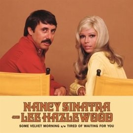 SINATRA_NANCY & LEE HAZLEWOOD 7-Some Velvet Morning (VINYL)