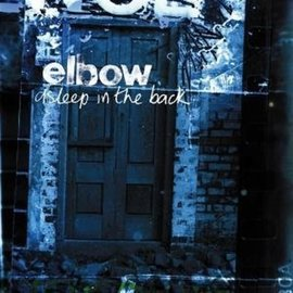 ELBOW- ASLEEP IN THE BACK -HQ- (VINYL)