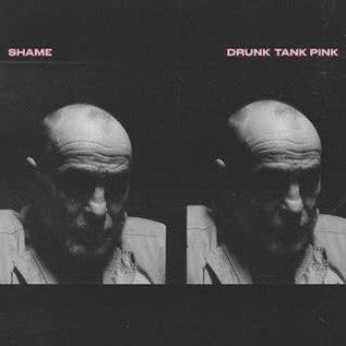 SHAME - DRUNK TANK PINK (VINYL)