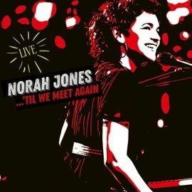 JONES_ NORAH - TIL WE MEET AGAIN -LIVE- (VINYL)