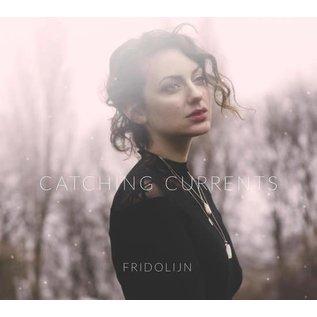 Fridolijn - Catching Currents (VINYL)