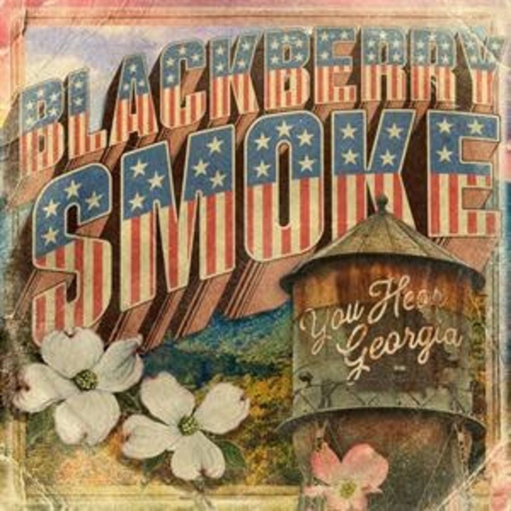 BLACKBERRY SMOKE - YOU HEAR GEORGIA -INDIE- (VINYL)
