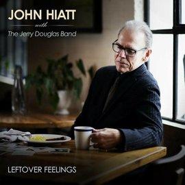 HIATT_ JOHN - LEFTOVER FEELINGS (CD)