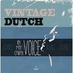 VINTAGE DUTCH - IN MY OWN VOICE (CD)