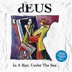DEUS - IN A BAR_.. -COLOURED- (VINYL)
