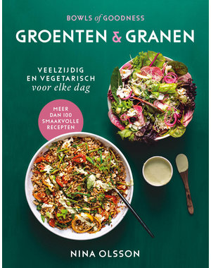 Bowls of Goodness - Groenten & Granen