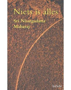 Nisargadatta Maharaj, Sri Niets is alles