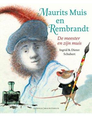 Schubert, Dieter Maurits Muis en Rembrandt