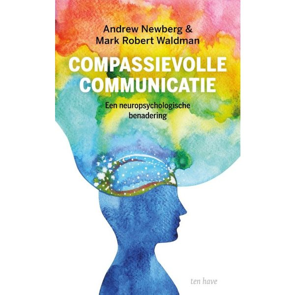 Newberg, Andrew Compassievolle communicatie