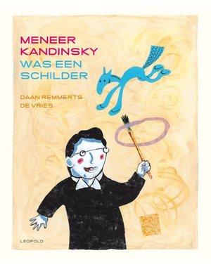 Remmerts de Vries, Daan Meneer Kandinsky was een schilder