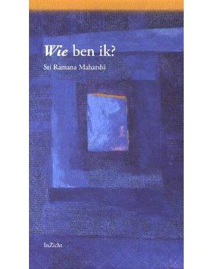 Ramana Maharshi, Sri Wie ben ik?