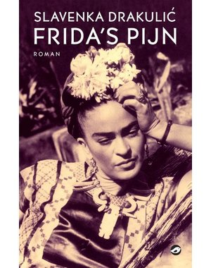 Drakulic, Slavenka Frida's pijn