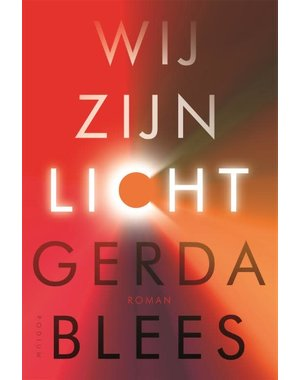 Blees, Gerda Wij zijn licht