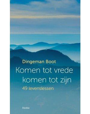 Boot, Dingeman Komen tot vrede, komen tot zijn