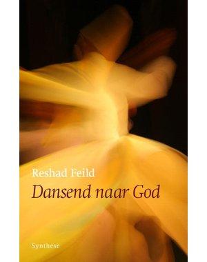 Feild, Reshad Dansend naar God