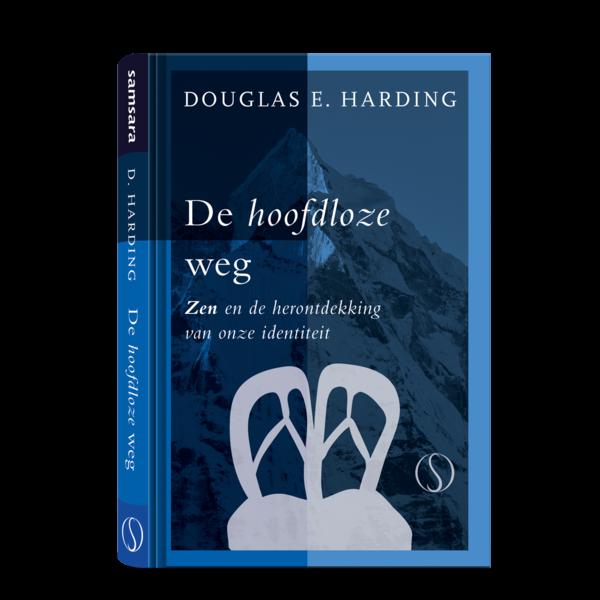 Harding, Douglas De hoofdloze weg