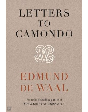 Edmund de Waal Letters to camondo