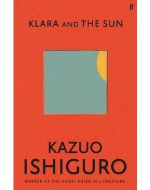 Ishiguro, Kazuo Klara and the Sun