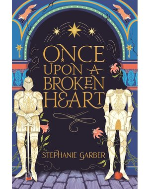 Stephanie Garber Once upon a broken heart