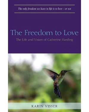 Visser, Karin The freedom to love