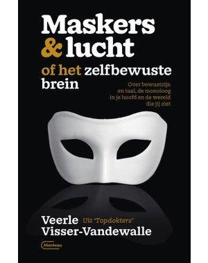 Visser-Vandewalle, Veerle Maskers & lucht of het zelfbewuste brein