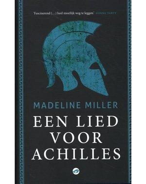 Miller, Madeline Een lied voor Achilles