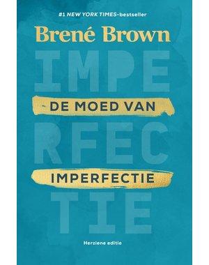 Brown, Brené De moed van imperfectie