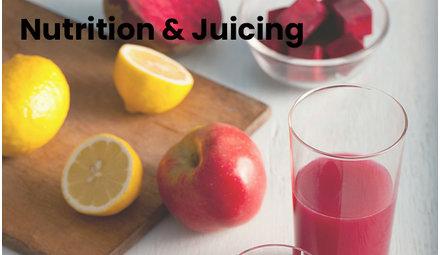 Nutrition & Juicing